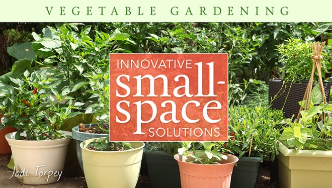 Craftsy - Gardening for small spaces